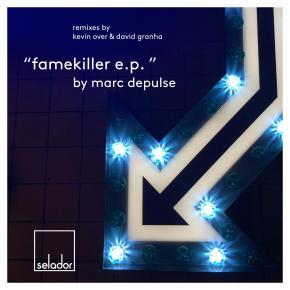 Marc DePulse –Famekiller